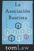 La Asociaci n Bautista