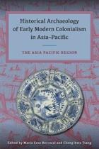 Historical Archaeology of Early Modern Colonialism in Asia-Pacific, Volume II