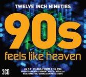 Various - Twelve Inch 90'S : Feels..