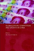 Globalization, Competition and Growth in China