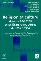 Religion et culture dans les sociétés et les États européens de 1800 à 1914