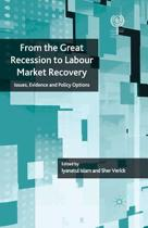 From the Great Recession to Labour Market Recovery