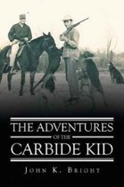 The Adventures of the Carbide Kid