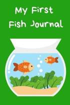 My First Fish Journal