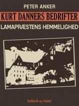 Kurt Danners bedrifter: Lamapræstens hemmelighed