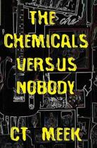 The Chemicals Versus Nobody: poems about love & depression