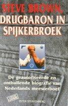 Steve brown, drugbaron in spijkerbroek