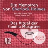 Sherlock Holmes: Die Memoiren von Sherlock Holmes - Das Ritual der Familie Musgrave (Ungekürzt)