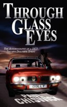 Through Glass Eyes