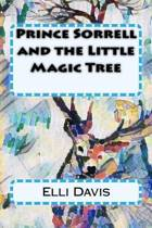 Prince Sorrell and the Little Magic Tree