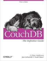 O'Reilly CouchDB: The Definitive Guide 272pagina's softwareboek & -handleiding
