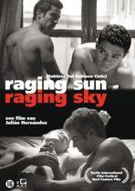 Raging Sun Raging Sky