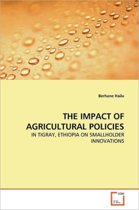 The Impact of Agricultural Policies