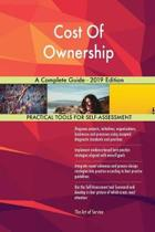 Cost Of Ownership A Complete Guide - 2019 Edition