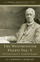 The Westminster Pulpit Vol. V