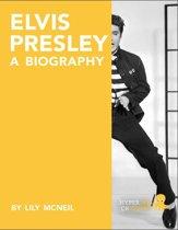 Elvis Presley: A Biography