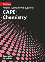 Collins CAPE Chemistry - CAPE Chemistry Multiple Choice Practice