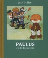 Paulus de Boskabouter Gouden Klassiekers 7 - Paulus en de drie rovers