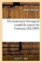 Du Traitement Chirurgical Curatif Du Cancer de l'Estomac