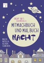 Vicky Bo's geheimnisvolles Mitmachbuch & Malbuch - Nacht. 3-7 Jahre