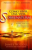 Como vivir una vida sobrenatural