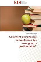 Comment Accroitre Les Comp�tences Des Enseignants Gestionnaires?