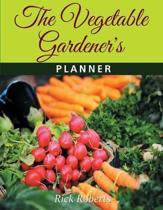 The Vegetable Gardeners Planner