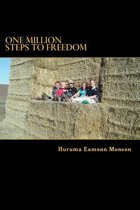 One Million Steps to Freedom