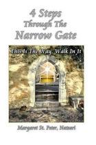 4 Steps Through the Narrow Gate