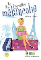 Si tu t'appelles Mélancolie