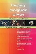 Emergency Management Software a Clear and Concise Reference