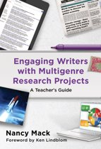 Engaging Writers with Multigenre Research Projects