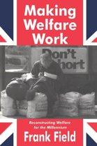 Making Welfare Work