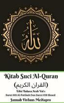 Kitab Suci Al-Quran (القران الكريم) Edisi Bahasa Arab Vol 1 Surat 001 Al-Fatihah Dan Surat 038 Shaad Hardcover Version