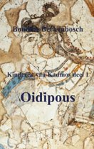 Kinderen van Kadmos 1 - Oidipous