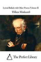 Lyrical Ballads with Other Poems Volume II