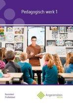 Angerenstein Welzijn - Pedagogisch Werk 1 Profieldeel Basisdeel