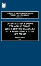 Documents from F. Taylor Ostrander at Oxford, John R. Commons' Reasonable Value and Clarence E. Ayres' Last Course