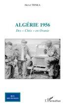 Algérie 1956: Des ''Chtis'' en Oranie
