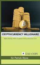 Cryptocurrency Millionaire