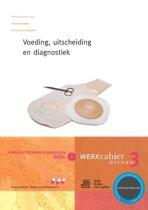 Verpleegtechnisch handelen / 3 Voeding, uitscheiding en diagnostiek / deel Werkcahier