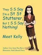 They S S Say I'm a St St Stutterer, But I S S Say Nothing!