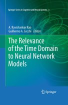 The Relevance of the Time Domain to Neural Network Models