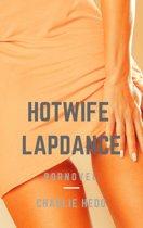 Hotwife Lapdance