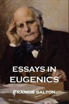 Essays in Eugenics