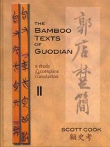 The Bamboo Texts Of Guodian