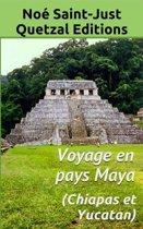 Voyage en pays Maya