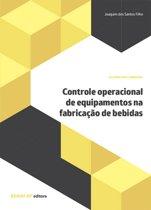 Controle operacional de equipamentos na fabricação de bebidas