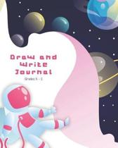 Draw and Write Journal Grades K - 2