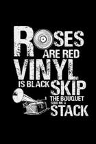 Roses are red vinyl is black: 6x9 VINYL - lined - ruled paper - notebook - notes